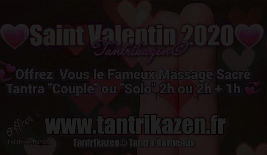 Tantrikazen© Actualité Février 2020 ! Offres Février 2020 «Saint Valentin»💗 ! «Duo Couple et Solo» !